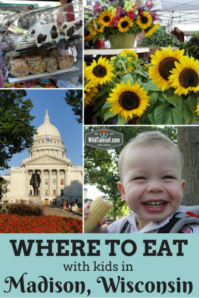 Where to Eat with Kids in Madison, Wisconsin | WildTalesof.com