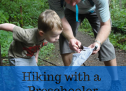 Hiking with a Preschooler: Out of Carriers + Into Independence | WildTalesof.com
