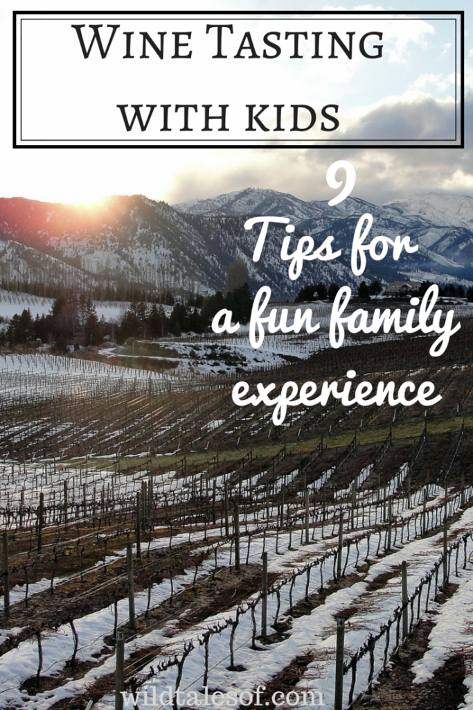 9 Tips for Wine Tasting with Kids  | WildTalesof.com