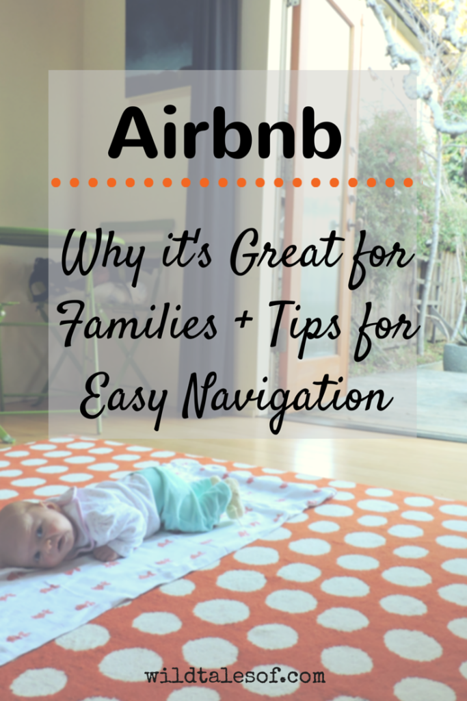 Airbnb: Comfortable Family Accommodations | WildTalesof.com