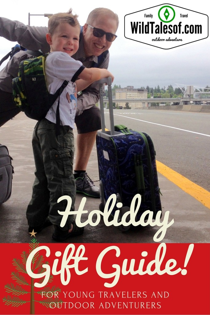 2015 Holiday Gift Guide for Young Travelers and Outdoor Adventurers | WildTalesof.com