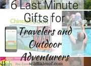 6 Easy Last Minute Gift Ideas for Travelers and Outdoor Adventurers | WildTalesof.com