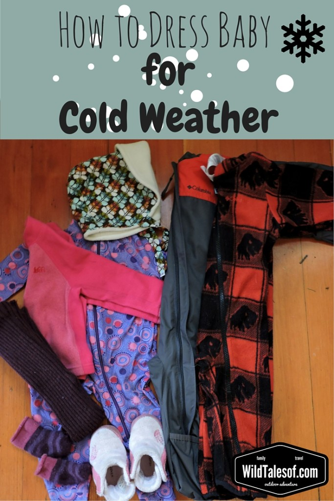 How to Dress Baby for Cold Weather | WildTalesof.com