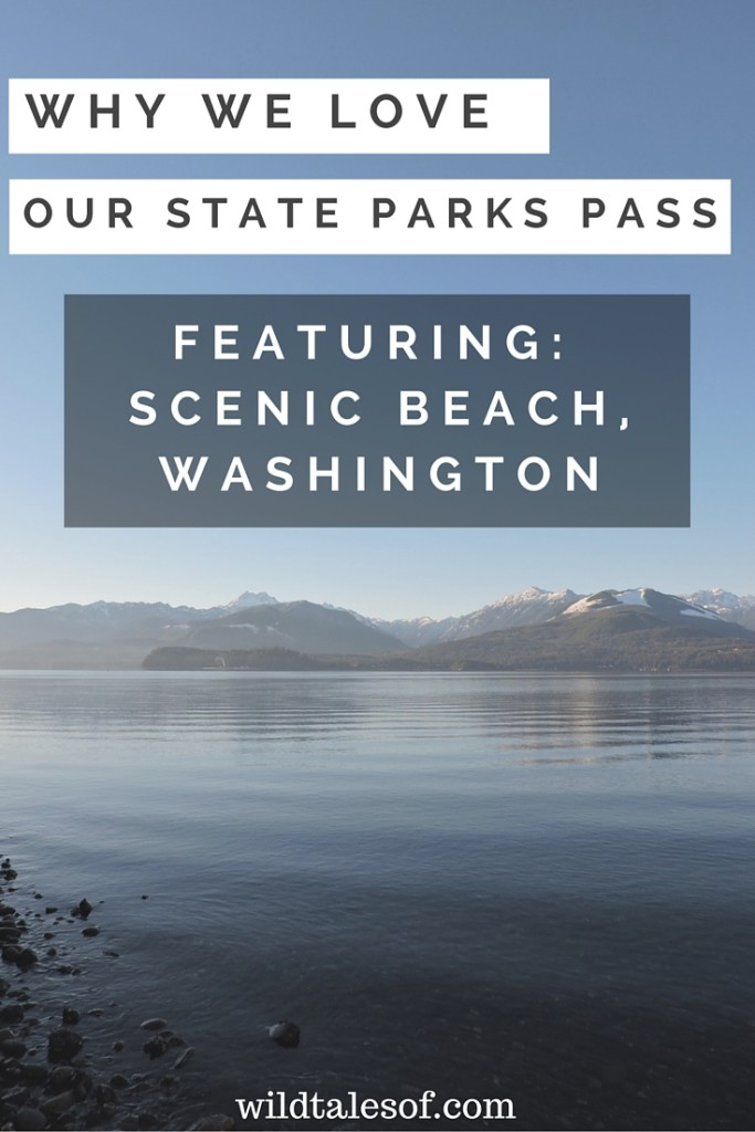 Why We Love Our State Parks Pass Featuring Scenic Beach, WA | WildTalesof.com
