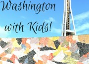 Travel Guide to Seattle with Kids | WildTalesof.com