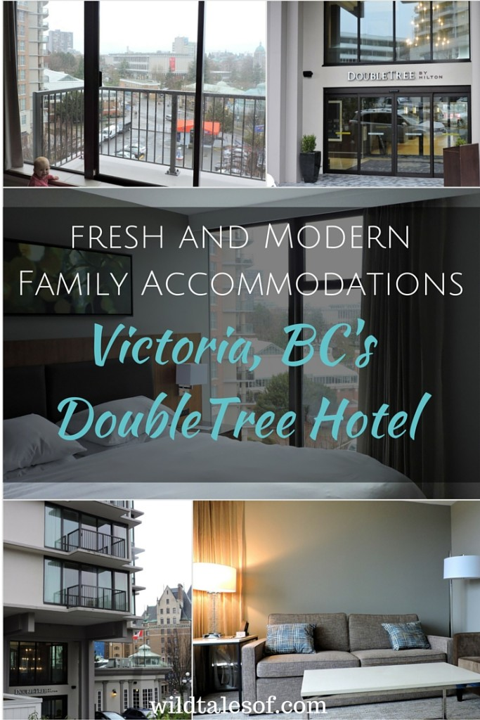 DoubleTree Hotel Victoria, BC: Fresh and Modern Family Accommodations | WildTalesof.com
