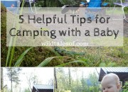 5 Helpful Tips for Camping with a Baby Featuring Ike Kinswa State Park | WildTalesof.com