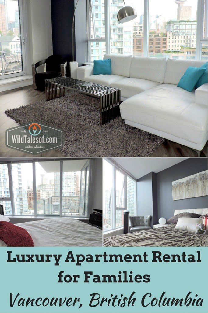 Luxury Apartment Rental for Families: Vancouver, BC | WildTalesof.com