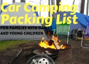 Car Camping Packing List for Families with Babies and Young Children | WildTalesof.com