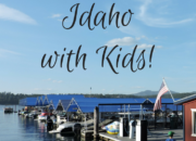 Family Travel Guide to North Idaho | WildTalesof.com